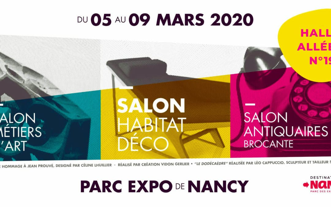 Salon Habitat Déco Nancy Mars 2020